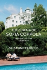 The Cinema of Sofia Coppola : Fashion, Culture, Celebrity - eBook