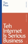 Teh Internet is Serious Business - Book