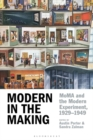 Modern in the Making : MoMA and the Modern Experiment, 1929 1949 - eBook