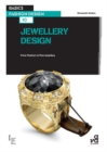 Basics Fashion Design 10: Jewellery Design : From Fashion to Fine Jewellery - eBook