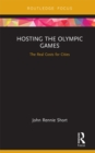 Hosting the Olympic Games : The Real Costs for Cities - eBook