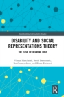 Disability and Social Representations Theory : The Case of Hearing Loss - eBook