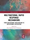 Multinational Rapid Response Mechanisms : From Institutional Proliferation to Institutional Exploitation - eBook
