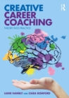 Creative Career Coaching : Theory into Practice - eBook