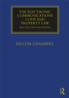 The Electronic Communications Code and Property Law : Practice and Procedure - eBook