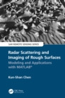 Radar Scattering and Imaging of Rough Surfaces : Modeling and Applications with MATLAB(R) - eBook