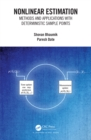 Nonlinear Estimation : Methods and Applications with Deterministic Sample Points - eBook