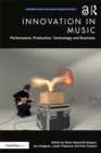 Innovation in Music : Performance, Production, Technology, and Business - eBook