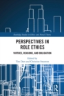 Perspectives in Role Ethics : Virtues, Reasons, and Obligation - eBook
