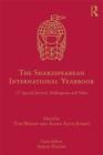 The Shakespearean International Yearbook : 17: Special Section, Shakespeare and Value - eBook