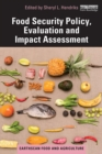 Food Security Policy, Evaluation and Impact Assessment - eBook