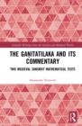 The Ganitatilaka and its Commentary : Two Medieval Sanskrit Mathematical Texts - eBook