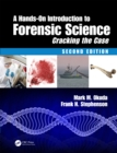 A Hands-On Introduction to Forensic Science : Cracking the Case, Second Edition - eBook