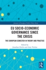 EU Socio-Economic Governance since the Crisis : The European Semester in Theory and Practice - eBook