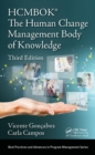 The Human Change Management Body of Knowledge (HCMBOK(R)) - eBook