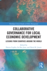 Collaborative Governance for Local Economic Development : Lessons from Countries around the World - eBook