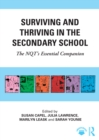 Surviving and Thriving in the Secondary School : The NQT's Essential Companion - eBook