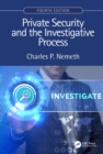 Private Security and the Investigative Process, Fourth Edition - eBook