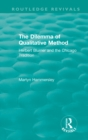 Routledge Revivals: The Dilemma of Qualitative Method (1989) : Herbert Blumer and the Chicago Tradition - eBook