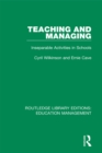 Teaching and Managing : Inseparable Activities in Schools - eBook