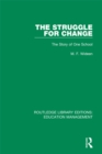 The Struggle for Change : The Story of One School - eBook