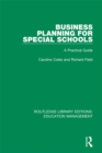 Business Planning for Special Schools : A Practical Guide - eBook