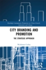 City Branding and Promotion : The Strategic Approach - eBook