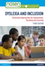 Dyslexia and Inclusion : Classroom Approaches for Assessment, Teaching and Learning - eBook