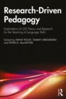 Research-Driven Pedagogy : Implications of L2A Theory and Research for the Teaching of Language Skills - eBook