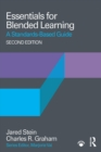Essentials for Blended Learning, 2nd Edition : A Standards-Based Guide - eBook