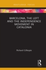 Barcelona, the Left and the Independence Movement in Catalonia - eBook