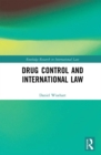 Drug Control and International Law - eBook