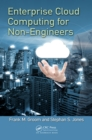 Enterprise Cloud Computing for Non-Engineers - eBook