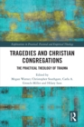 Tragedies and Christian Congregations : The Practical Theology of Trauma - eBook