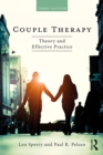 Couple Therapy : Theory and Effective Practice - eBook
