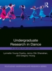 Undergraduate Research in Dance : A Guide for Students - eBook
