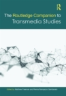 The Routledge Companion to Transmedia Studies - eBook
