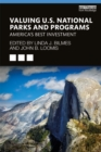 Valuing U.S. National Parks and Programs : America's Best Investment - eBook