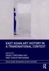 East Asian Art History in a Transnational Context - eBook
