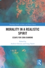 Morality in a Realistic Spirit : Essays for Cora Diamond - eBook