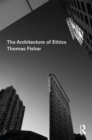 The Architecture of Ethics - eBook