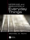 Modeling and Simulation of Everyday Things - eBook