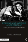 Reading and Writing a Screenplay : Fiction, Documentary and New Media - eBook