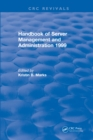Handbook of Server Management and Administration : 1999 - eBook