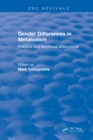 Gender Differences in Metabolism : Practical and Nutritional Implications - eBook