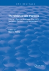 The Melanotropic Peptides : Volume I: Source, Synthesis, Chemistry, Secretion, Circulation and Metabolism - eBook
