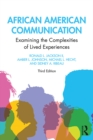African American Communication : Examining the Complexities of Lived Experiences - eBook