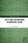Piety and Patienthood in Medieval Islam - eBook