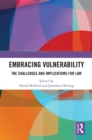 Embracing Vulnerability : The Challenges and Implications for Law - eBook