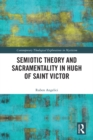 Semiotic Theory and Sacramentality in Hugh of Saint Victor - eBook